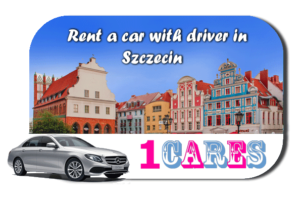 Rent a car with driver in Szczecin