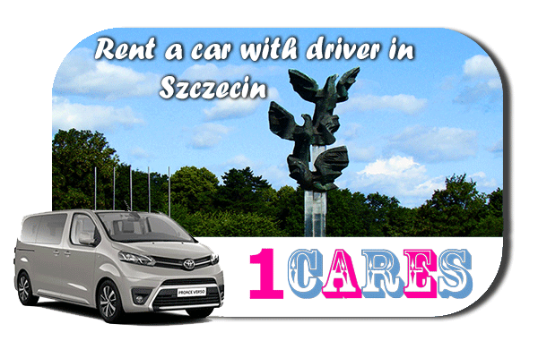 Hire a car with driver in Szczecin