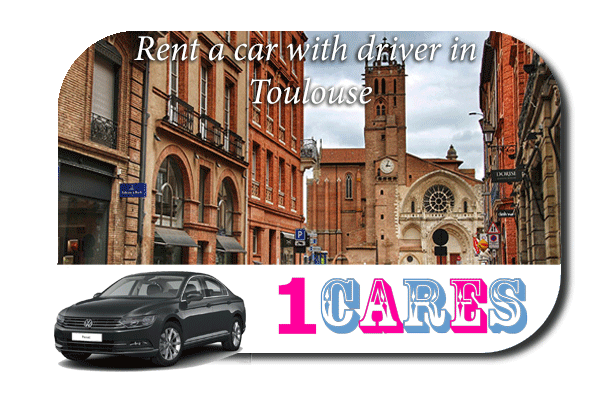 Rent a car with driver in Toulouse