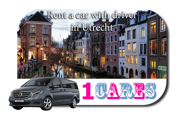 Hire a car with driver in Utrecht