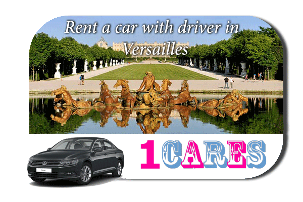 Rent a car with driver in Versailles