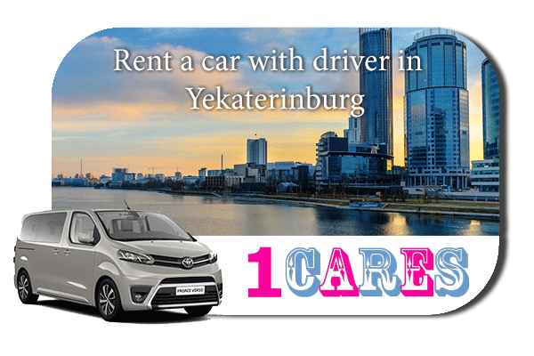 Hire a car with driver in Yekaterinburg