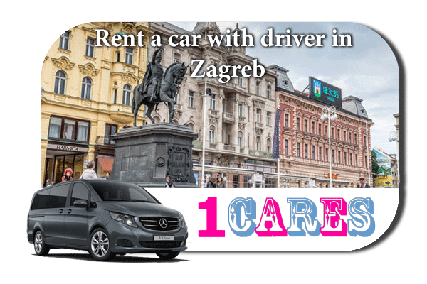 Hire a car with driver in Zagreb