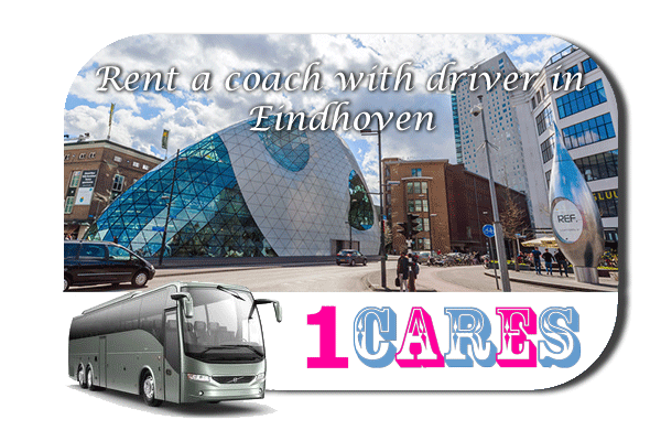 Rent a coach with driver in Eindhoven