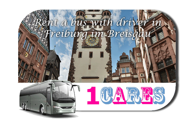 Rent a coach with driver in Freiburg im Breisgau