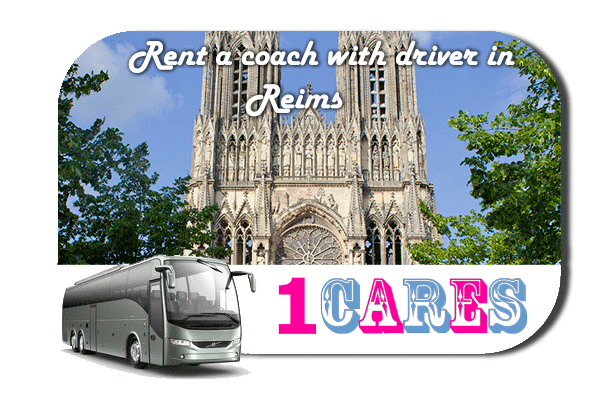 Rent a coach with driver in Reims