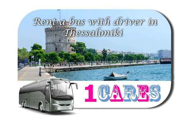 Rent a coach with driver in Thessaloniki