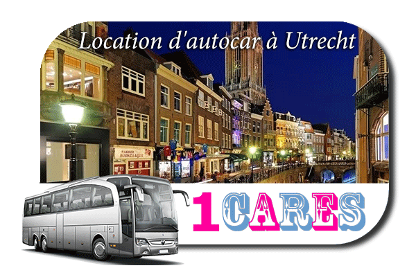 Location d'autocar à Utrecht