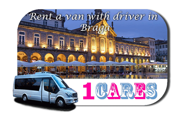 Hire a van with driver in Braga
