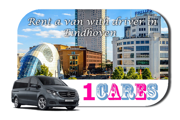Hire a van with driver in Eindhoven