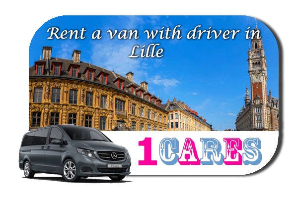 Hire a van with driver in Lille