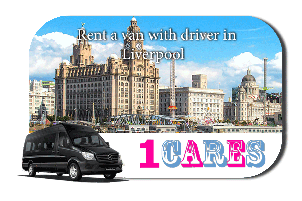 Rent a van with driver in Liverpool
