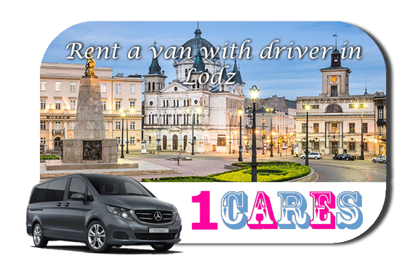 Hire a van with driver in Lodz
