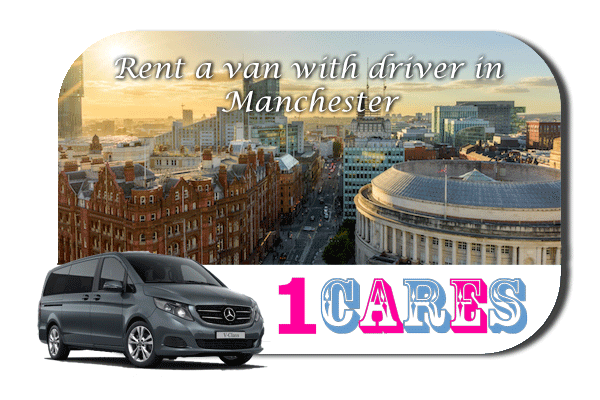 Rent a van with driver in Manchester
