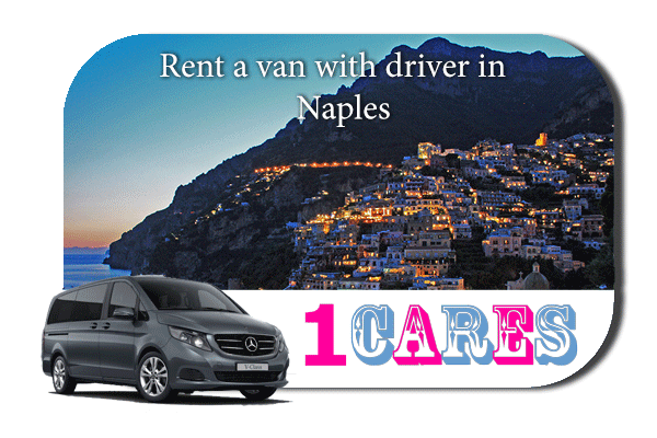 Hire a van with driver in Naples