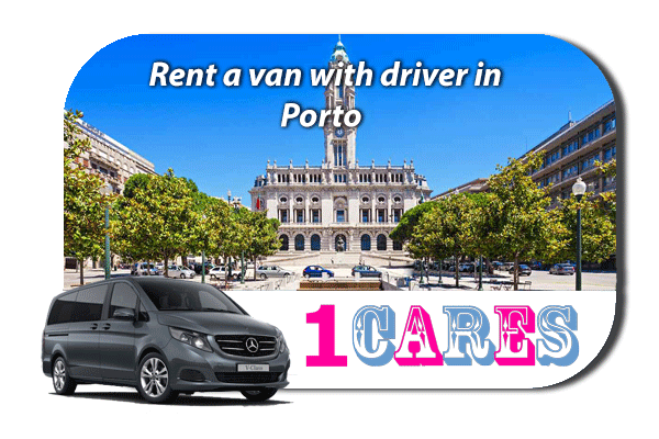 Hire a van with driver in Porto