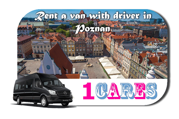 Rent a van with driver in Poznan