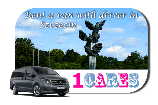 Hire a van with driver in Szczecin