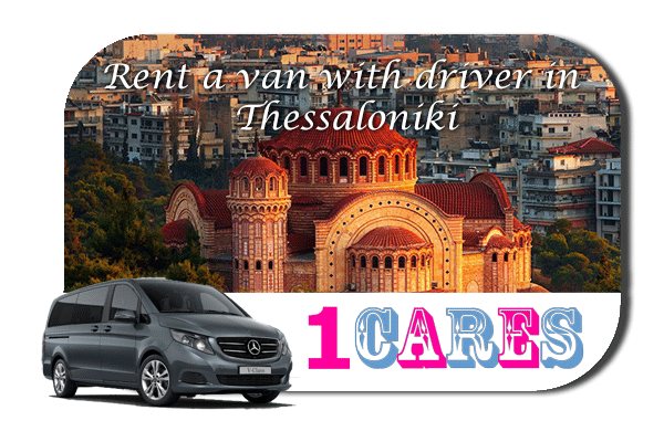 Hire a van with driver in Thessaloniki